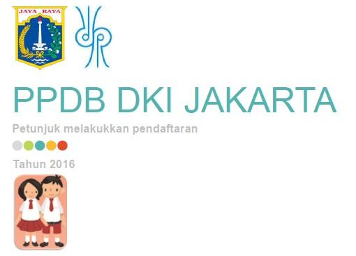 Persyaratan, Pelaksanaan, Seleksi, dan Mekanisme PPDB Online SDN DKI Jakarta 2016/2017