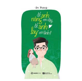 Để Anh Nâng Em Dậy, Để Anh Lay Em Tỉnh! ebook PDF EPUB AWZ3 PRC MOBI
