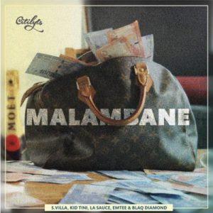 DJ Citi Lyts feat. Emtee, LaSauce, Kid Tini, Blaq Diamond & S'Villa - Malambane (2018)