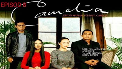 Tonton Drama Camelia Episod 8