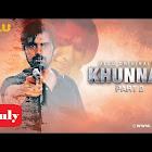 Khunnas Part 2 webseries  & More