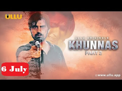 Khunnas Part 2 Web Series