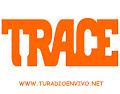 Radio Trace en vivo Online