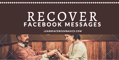 How to recover deleted messages on Facebook mobile - Facebook recovery