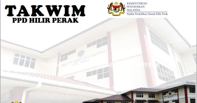 Pengurusan Kualiti Pejabat Pendidikan Daerah Hilir Perak Takwim Pejabat Pendidikan Daerah Hilir Perak 2018