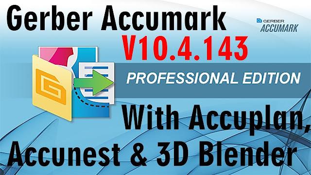 Gerber Accumark 10.4 With Accunest + Accuplan + 3D Blender Work