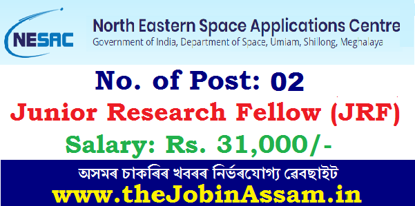 NESAC Recruitment 2021: Apply for 02 JRF Posts
