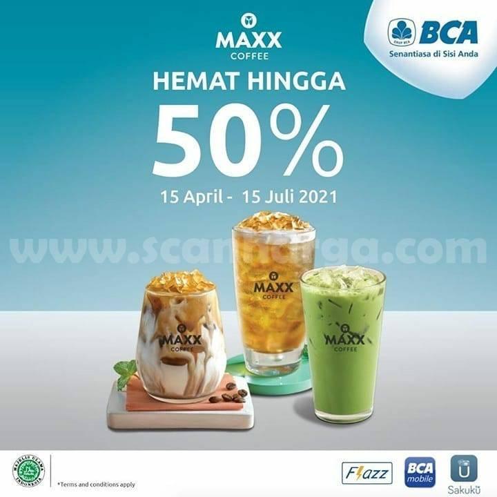 Maxx Coffee Promo Diskon 50% dengan Kartu BCA