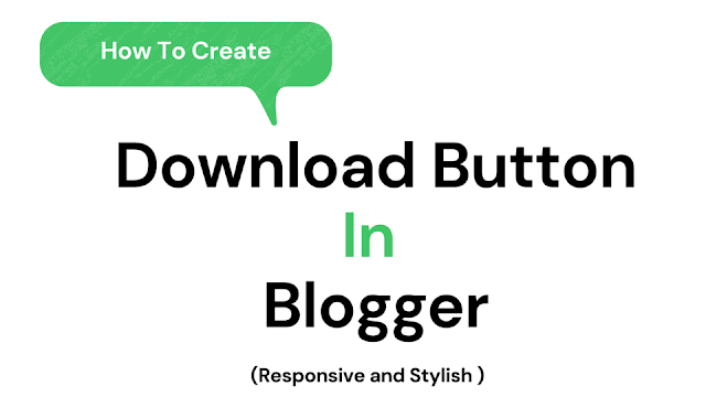 download Button in Blogger Post Easily