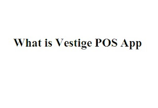 Where to Download Vestige POS App