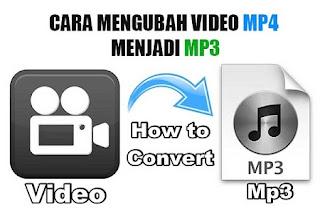 Simak !!! Cara Mengubah Video MP4 Menjadi Bentuk MP3 Offline dan Online