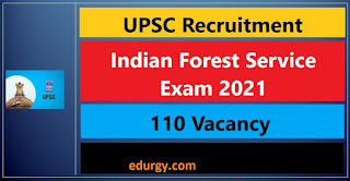 Indian Forest Service Recruitment 2021