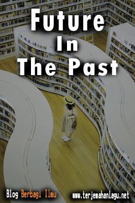 Pengertian future in the past dalam bahasa inggris