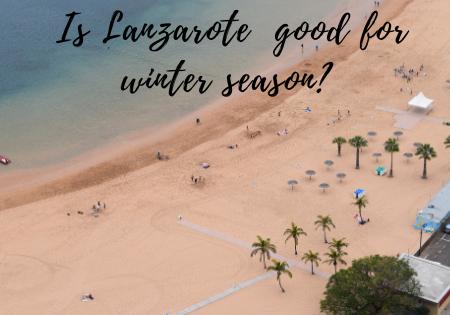 Is Lanzarote good for winter season