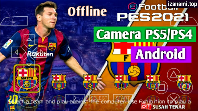Télécharger et installer PES 2021 ISO PPSSPP (500MB) Camera PS5/PS4 Hors ligne pour Android