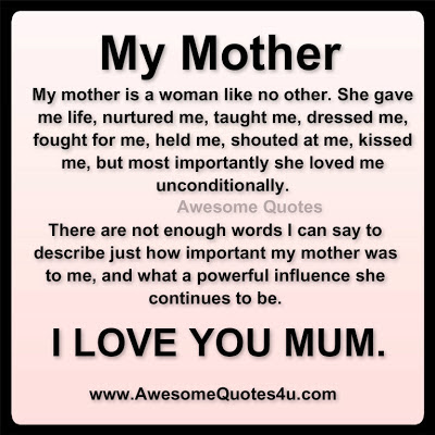 Awesome Quotes I Love You Mom