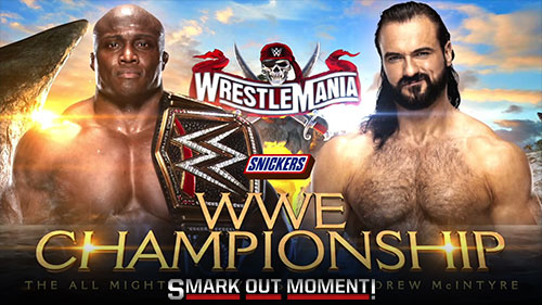 Wwe Wrestlemania 37 Ppv Predictions Spoilers Of Results For Wrestlemania Xxxvii In 2021 Smark Out Moment