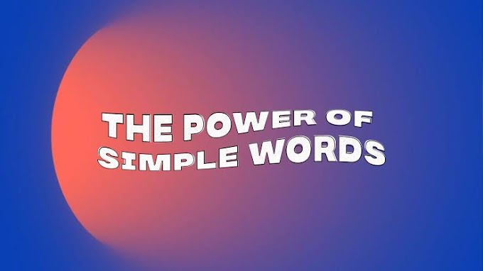 The power of simple words