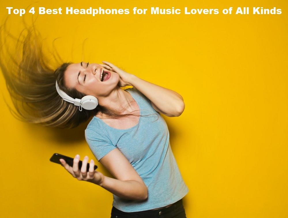Best Headphones for Music Lovers