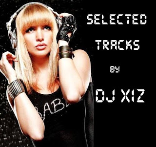 Selected Tracks by Dj XIZ (13.01.2019)