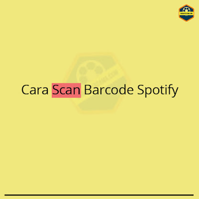 cara scan barcode spotify