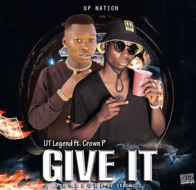 [Music] Ut Legend Ft. Crown P - Give it