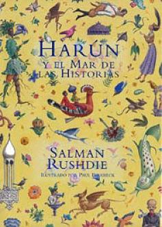 """Libros de Fantasía para niños: """"Harún y el mar de las historias"""", de Salman Rushdie"""