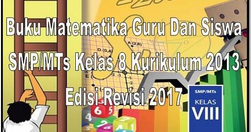 Buku Matematika Guru Dan Siswa SMP\/MTs Kelas 8 Kurikulum 2013 Edisi Revisi 2018  Unduh File Guru