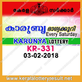 KERALA LOTTERY, kl result yesterday,lottery results, lotteries results, keralalotteries, kerala lottery, keralalotteryresult, kerala lottery result, kerala lottery result live, kerala lottery results, kerala lottery today, kerala lottery result today, kerala lottery results today, today kerala lottery result, kerala lottery result 03-02-2018, Karunya lottery results, kerala lottery result today Karunya, Karunya lottery result, kerala lottery result Karunya today, kerala lottery Karunya today result, Karunya kerala lottery result, KARUNYA LOTTERY KR 331 RESULTS 03-02-2018, KARUNYA LOTTERY KR 331, live KARUNYA LOTTERY KR-331, Karunya lottery, kerala lottery today result Karunya, KARUNYA LOTTERY KR-331, today Karunya lottery result, Karunya lottery today result, Karunya lottery results today, today kerala lottery result Karunya, kerala lottery results today Karunya, Karunya lottery today, today lottery result Karunya, Karunya lottery result today, kerala lottery result live, kerala lottery bumper result, kerala lottery result yesterday, kerala lottery result today, kerala online lottery results, kerala lottery draw, kerala lottery results, kerala state lottery today, kerala lottare, keralalotteries com kerala lottery result, lottery today, kerala lottery today draw result, kerala lottery online purchase, kerala lottery online buy, buy kerala lottery online
