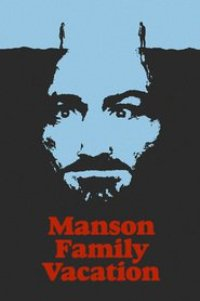 Watch Manson Family Vacation Online Free in HD