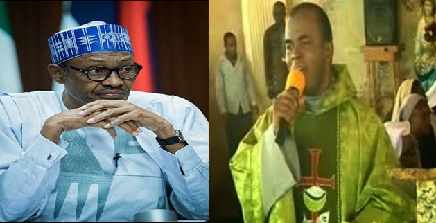 BE CAREFUL!!! FATHER MBAKA DROPS NEW MESSAGE TO PRESIDENT BUHARI