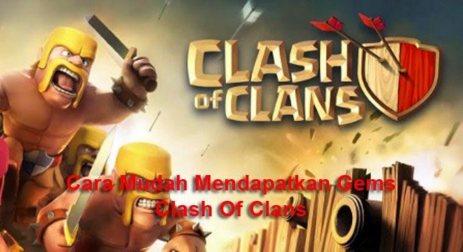 Cara Baru mendapatkan Gems Clash Of Clans Gratis