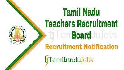 TN TRB Recruitment notification 2021, govt jobs for teacher, govt jobs for b.ed, tn govt jobs