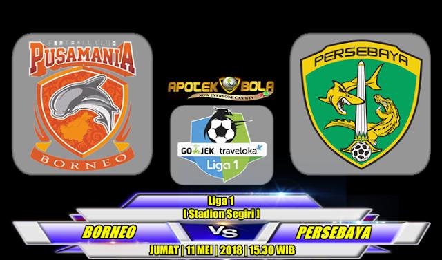 Prediksi Pusamania Borneo vs Persebaya Surabaya 11 Mei 2018