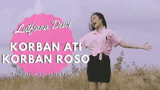 Lirik Lagu Korban Ati Korban Roso - Lutfiana Dewi