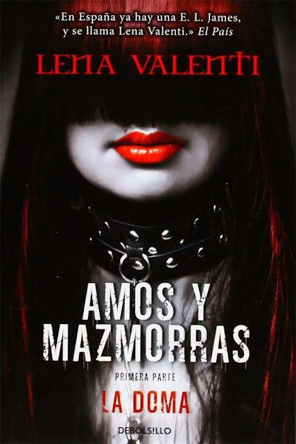 La doma | Amos y mazmorras #1 | Lena Valenti