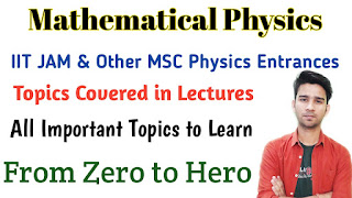 IIT JAM | DU, BHU, JNU MSc Physics Entrance Exams 2020 - Mathematical Physics Lectures | rajphysicstutorials.in