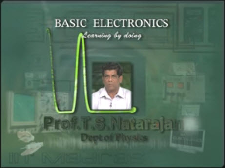 Lecture Series on Basic Electronics