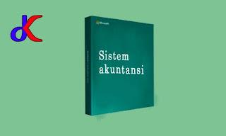 Sistem akuntansi - Memiliki peran penting di perusahaan | Bagian 2