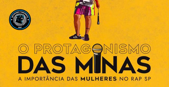 Documentário | O Protagonismo das Minas: A Importância das Mulheres no Rap de SP