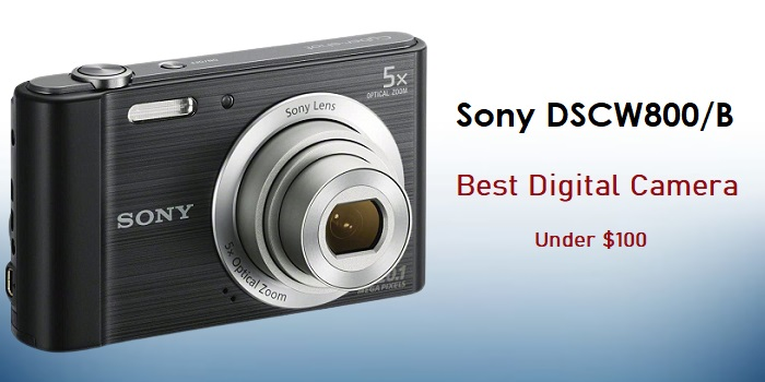 Sony DSCW800/B – Best 20.1 MP Digital Camera Under $100