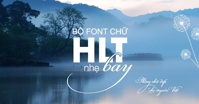 Bộ font chữ HLT Việt hóa cực đẹp thỏa sức thiết kế