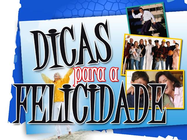 DICAS_PARA_FELICIDADE