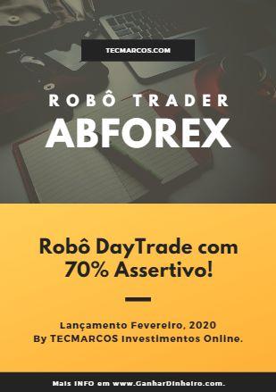 Robô Trader ABFOREX para Operar Forex e Day Trade no Mini-Índice da Bolsa de Valores