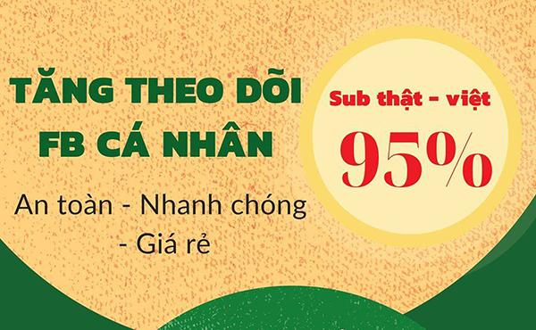 tang luot theo doi facebook