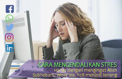 cara mengendalikan stres