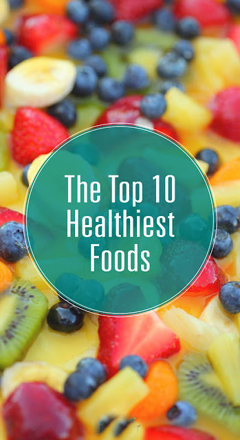 Top 10 Healthiest Foods