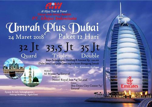 Paket Umroh Plus Dubai 2018 Harga Rp. 32 Juta 12 Hari