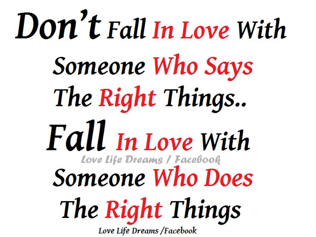 Love Life Dreams Dont Fall In Love With Someone Who Says The Right