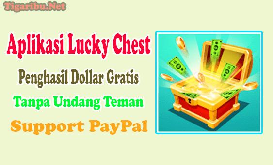 Apa Itu Aplikasi Lucky Chest Apk ?   Lucky Chest Apk adalah aplikasi yang seratus persen dapat Anda gunakan untuk menghasilkan uang tunai. Pada Aplikasi Lucky Chest Apk tidak ada sistem pembayaran untuk membeli akun ataupun untuk menggunakannya.  Anda akan mendapatkan koin setelah bermain game di Aplikasi Lucky Chest Apk. Tukarkan koin Aplikasi Lucky Chest Apk yang Anda dapat menjadi uang tunai menggunakan E-Wallet PayPal.  Secara otomatis Aplikasi Lucky Chest Apk memberikan koin setiap hari jika Anda secara konsiten bermain game sesuai dengan tugas yang ditawarkan.  Aplikasi Lucky Chest Apk ditawarkan oleh Developer Lucky Chest khusu untuk orang dewasa yang telah memiliki usian 18 tahun ke atas.  Ukuran file download Aplikasi Lucky Chest Apk hanya 87 MB, sehingga tidak terlalu berat untuk ponsel Anda telah masuk ke kategori Android Versi 4.4 ke atas.  Cara Daftar Aplikasi Lucky Chest Apk Download dan instal Aplikasi Lucky Chest Apk sampai berhasil, kemudian lakukan proses daftar akun Aplikasi Lucky Chest Apk sampai berhasil.